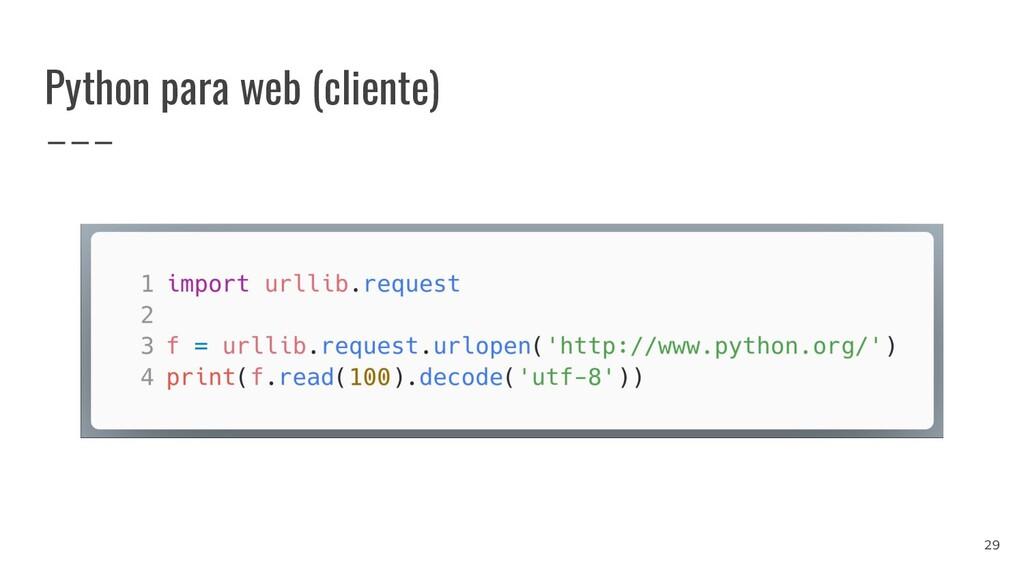 Python para web (cliente) 29