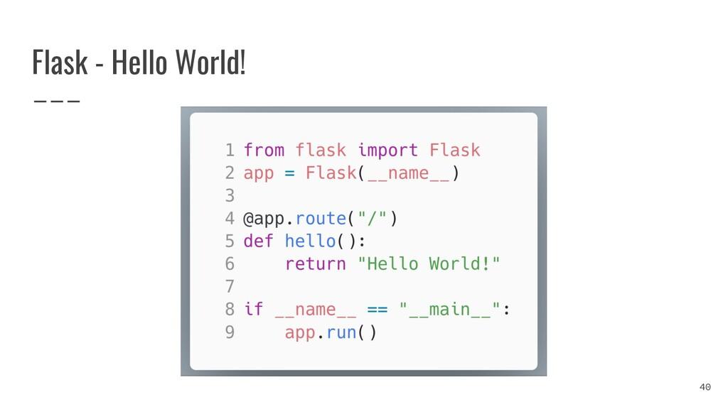 Flask - Hello World! 40