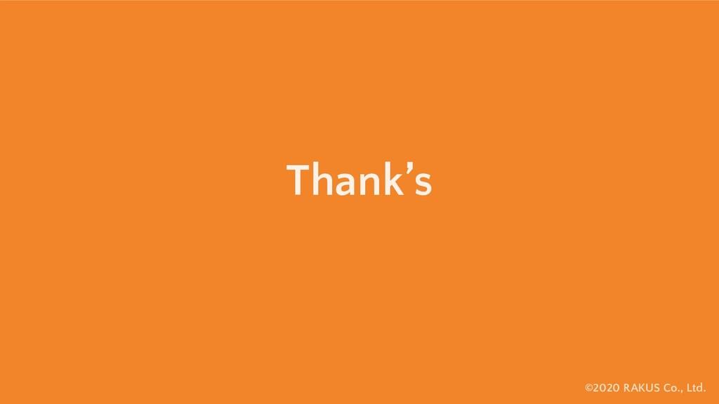 ©2020 RAKUS Co., Ltd. Thank's