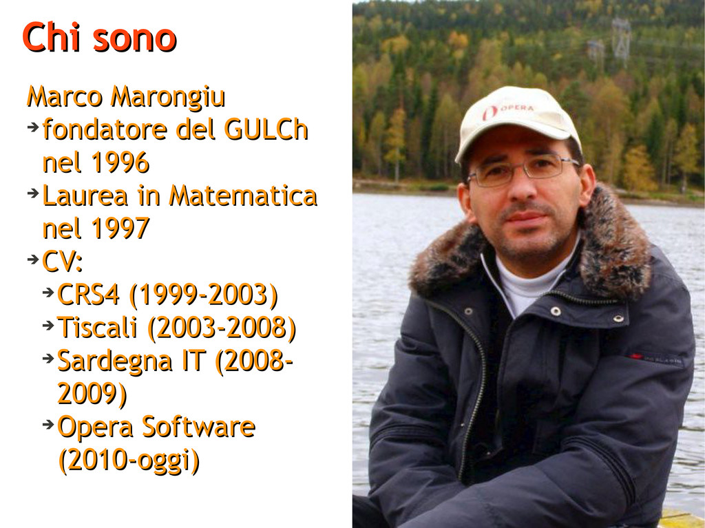 Chi sono Chi sono Marco Marongiu Marco Marongiu...