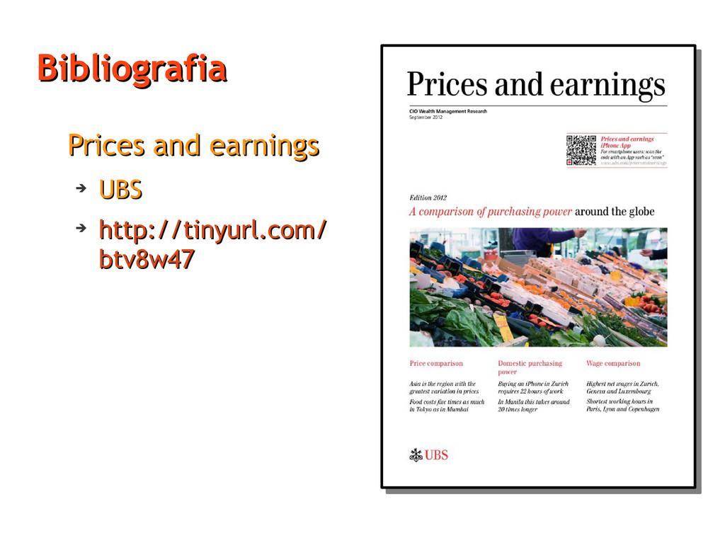 Bibliografia Bibliografia Prices and earnings P...