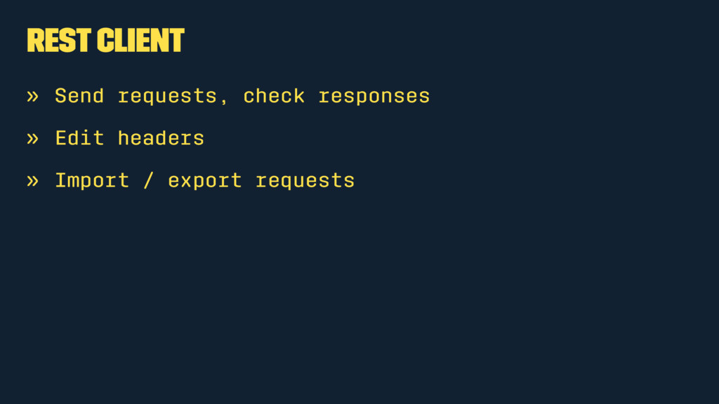 REST Client » Send requests, check responses » ...
