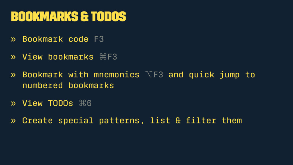 Bookmarks & TODOs » Bookmark code F3 » View boo...