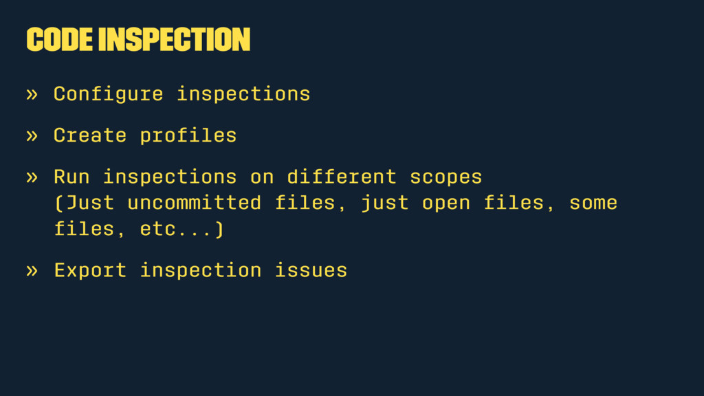 Code Inspection » Configure inspections » Create...