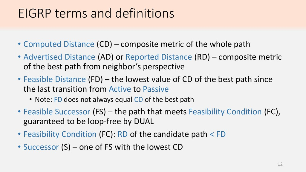 EIGRP terms and definitions 12 • Computed Dista...
