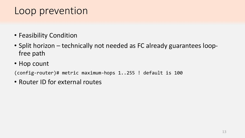 Loop prevention 13 • Feasibility Condition • Sp...