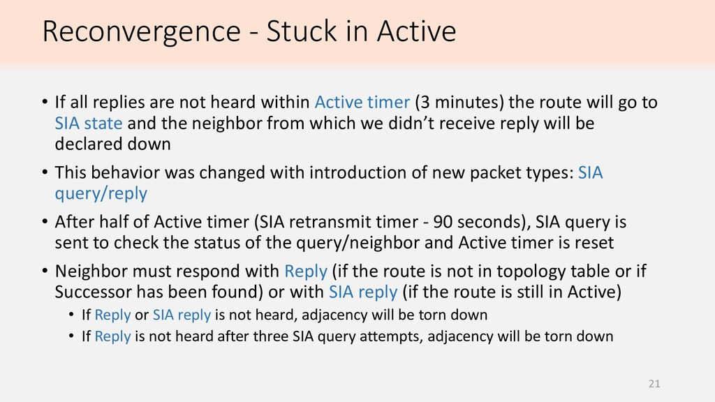 Reconvergence - Stuck in Active 21 • If all rep...