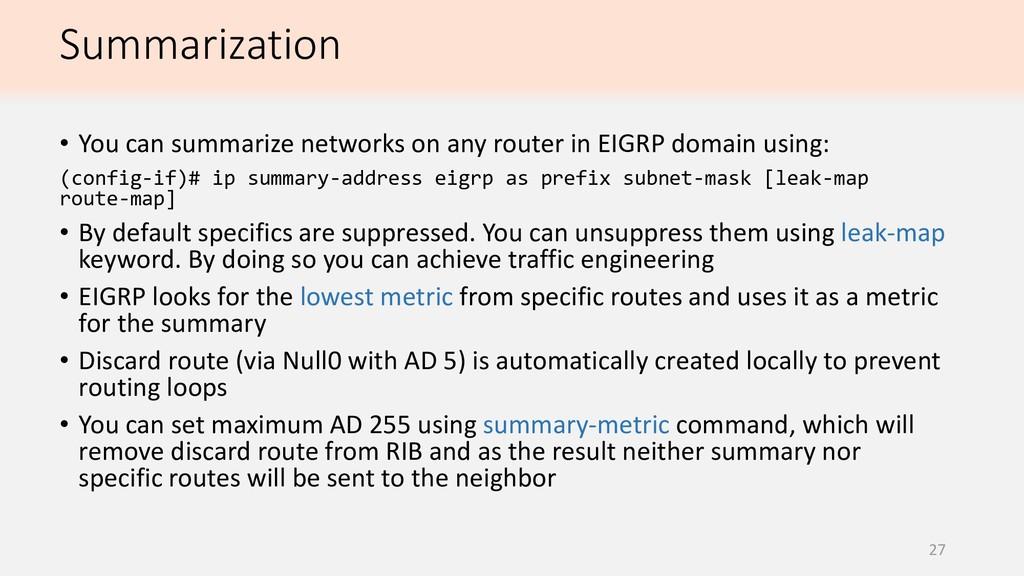 Summarization 27 • You can summarize networks o...