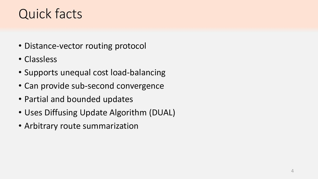 Quick facts 4 • Distance-vector routing protoco...