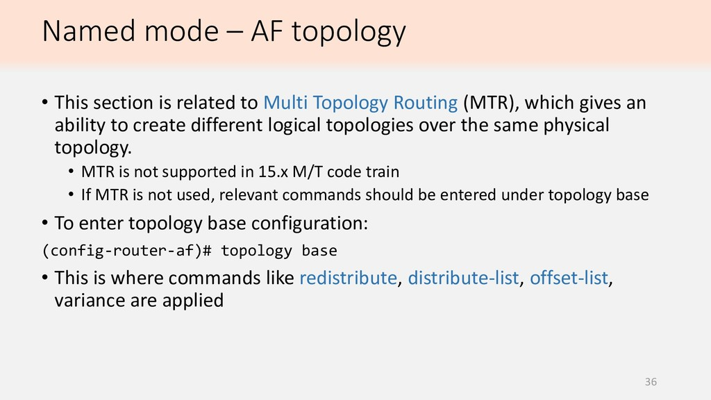 Named mode – AF topology 36 • This section is r...