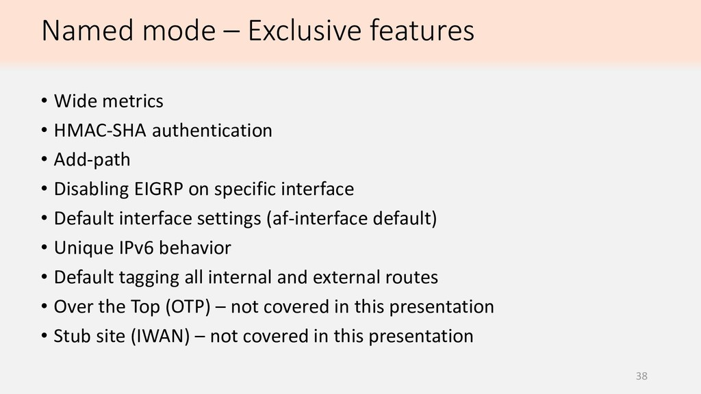 38 • Wide metrics • HMAC-SHA authentication • A...