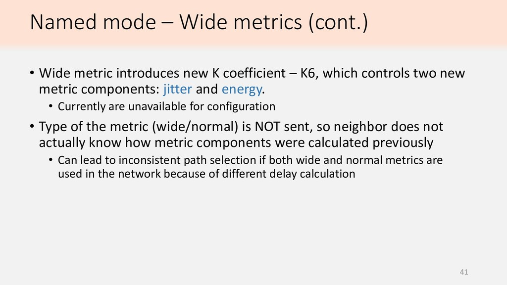 41 • Wide metric introduces new K coefficient –...