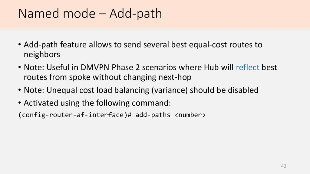 43 • Add-path feature allows to send several be...