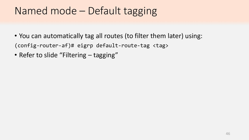 46 • You can automatically tag all routes (to f...