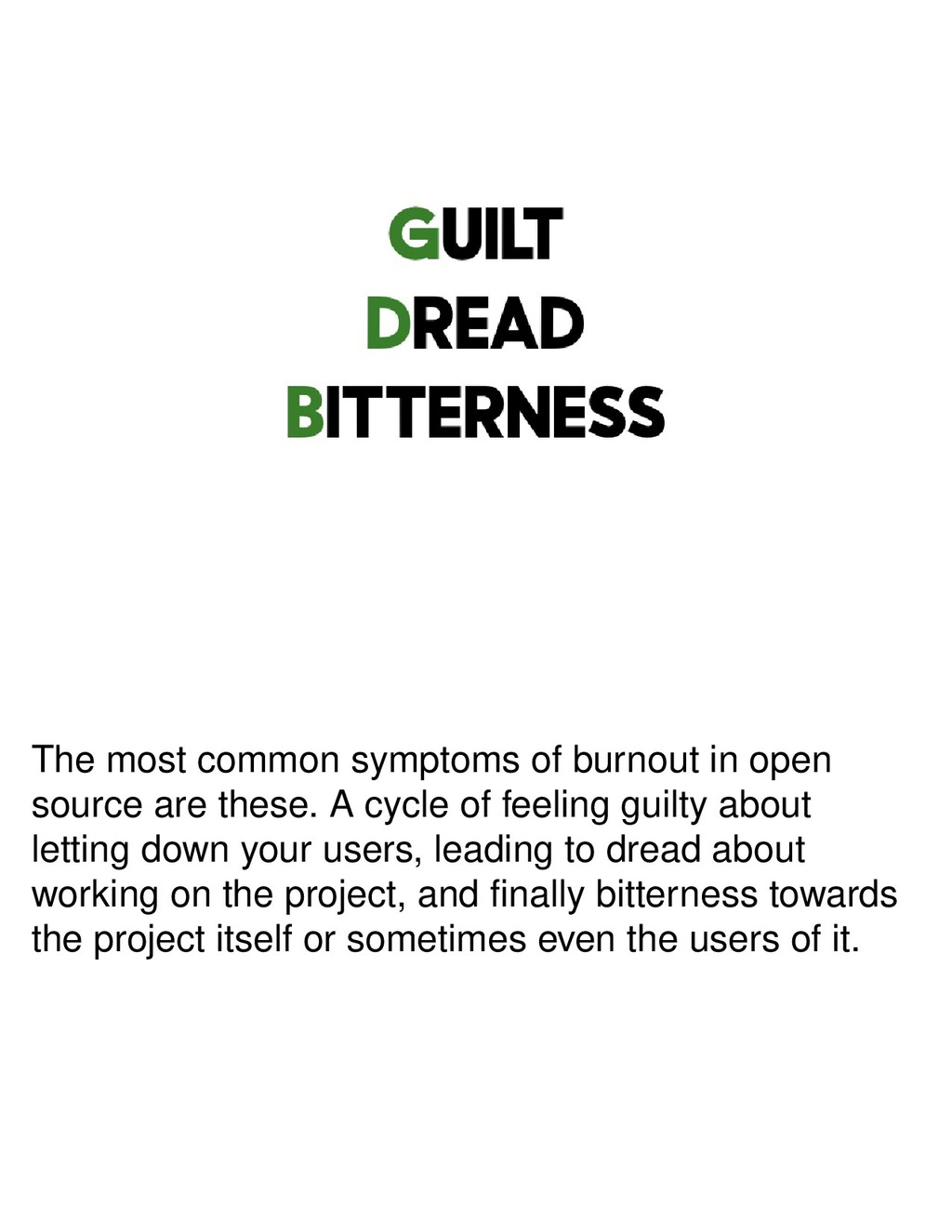 The most common symptoms of burnout in open sou...