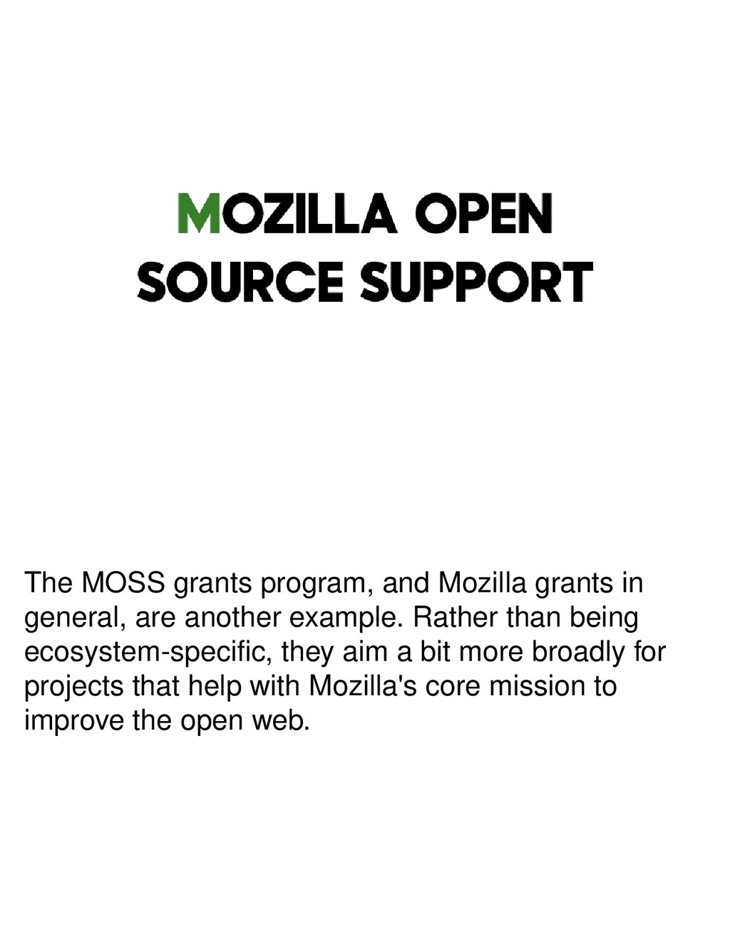 The MOSS grants program, and Mozilla grants in ...