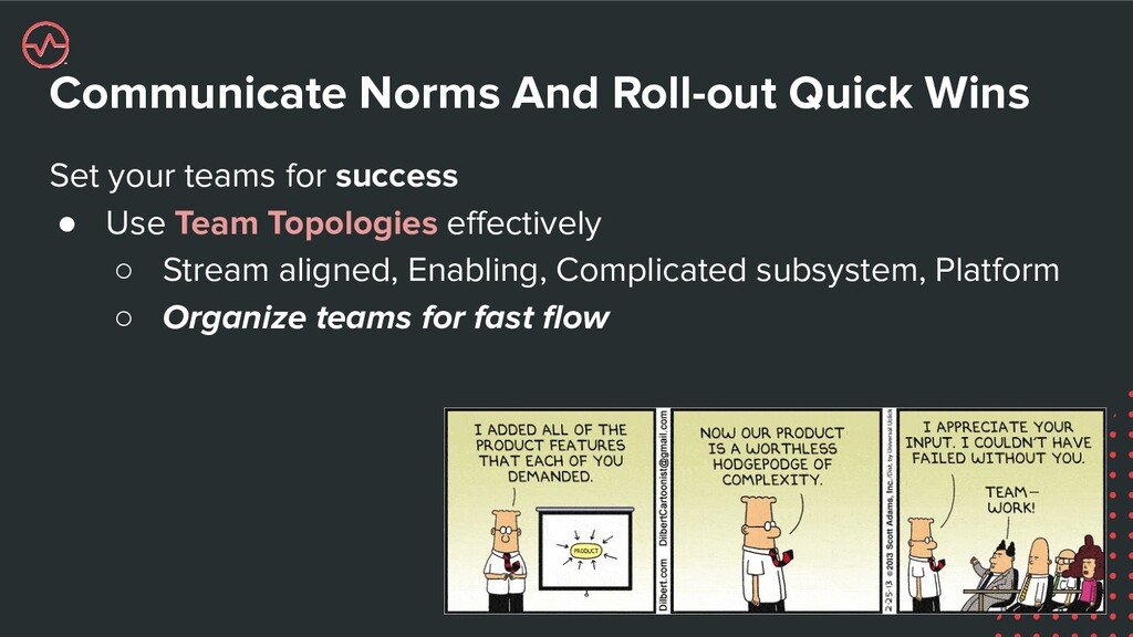 Communicate Norms And Roll-out Quick Wins Set y...