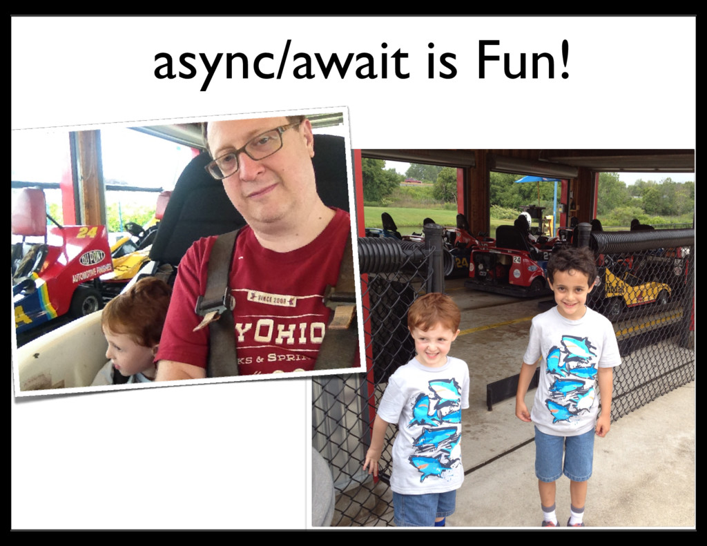 async/await is Fun!