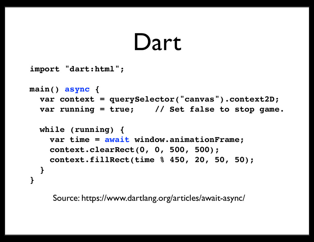 """Dart import """"dart:html""""; main() async { var con..."""