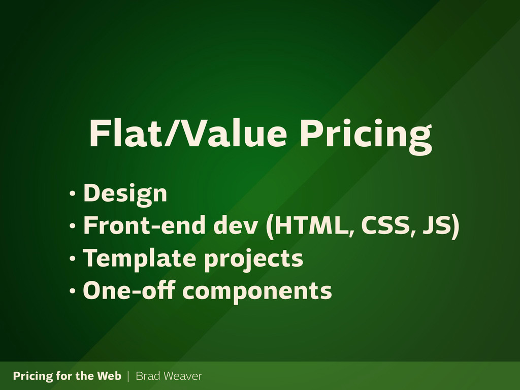 Pricing for the Web | Brad Weaver • Design • Fr...