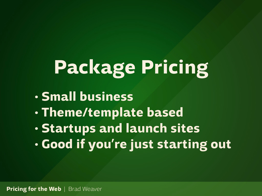 Pricing for the Web | Brad Weaver • Small busin...