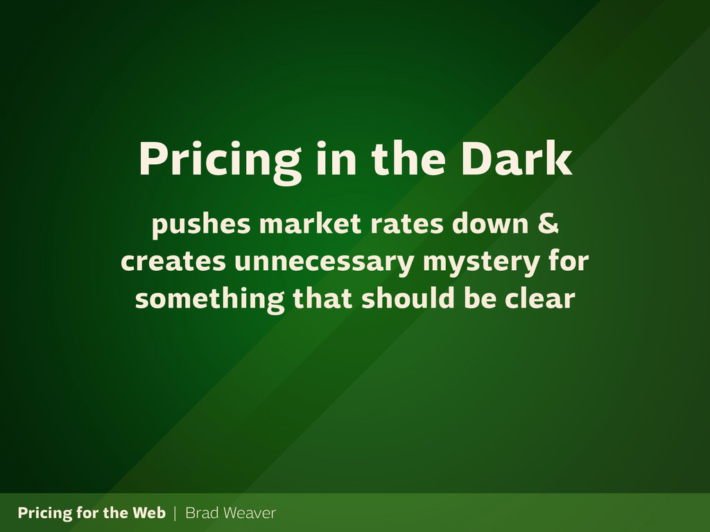 Pricing for the Web | Brad Weaver pushes market...