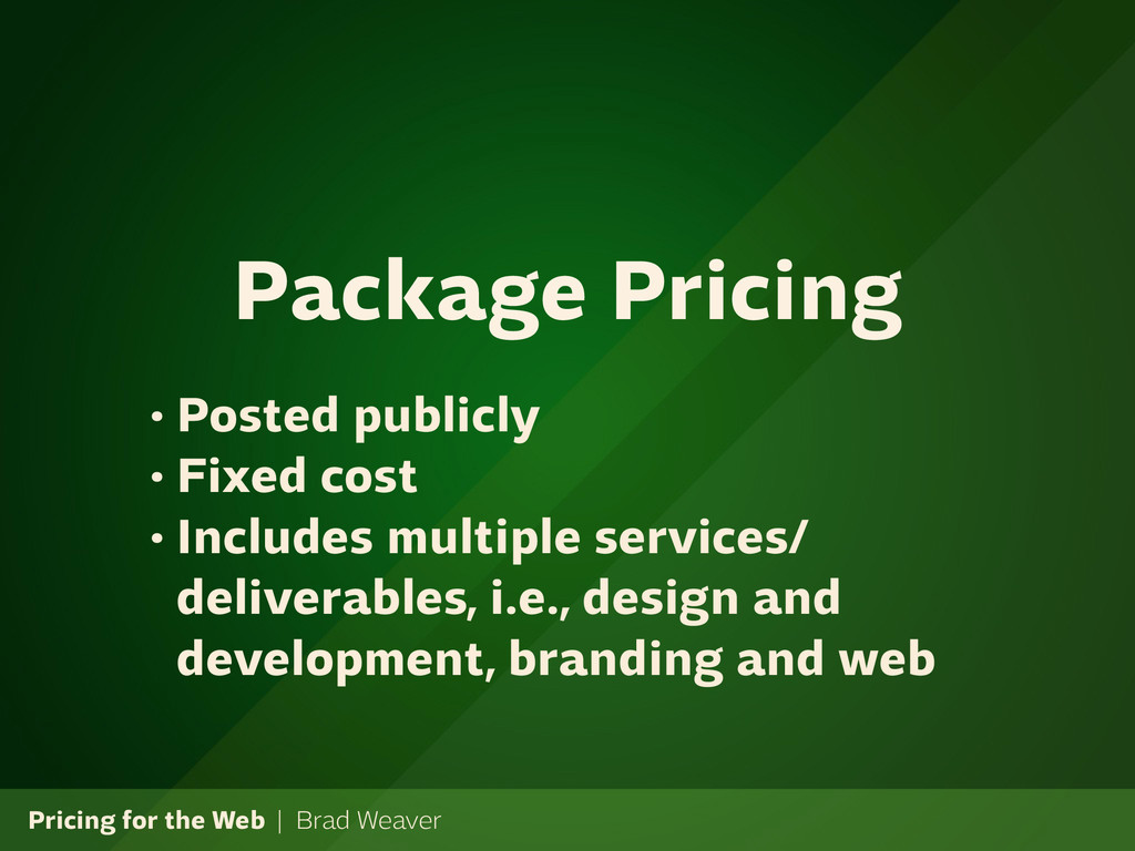 Pricing for the Web | Brad Weaver • Posted publ...