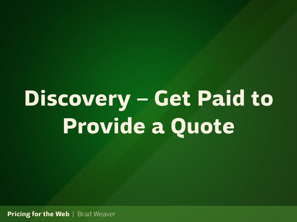 Pricing for the Web | Brad Weaver Discovery – G...