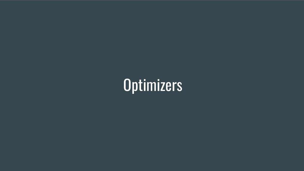 Optimizers