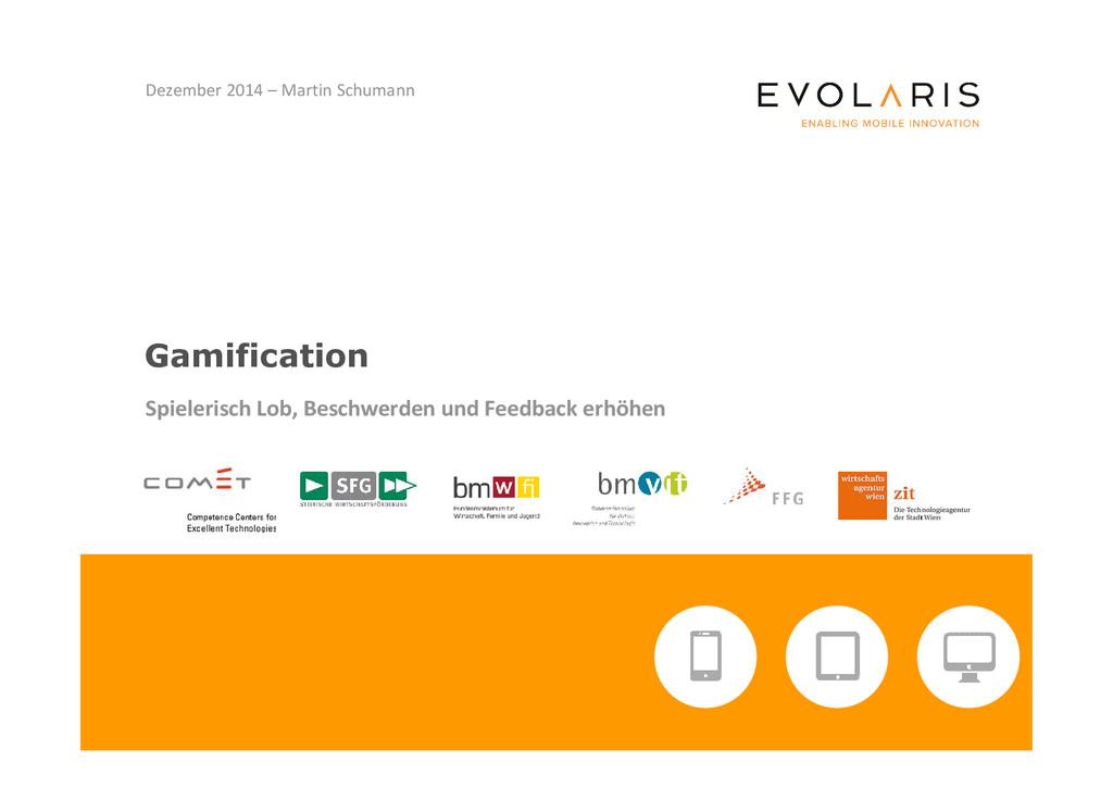 Gamification Spielerisch Lob, Beschwerden und F...