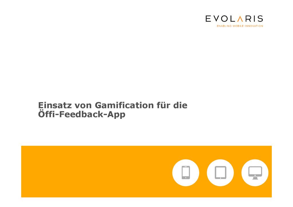 Einsatz von Gamification für die Öffi-Feedback-...