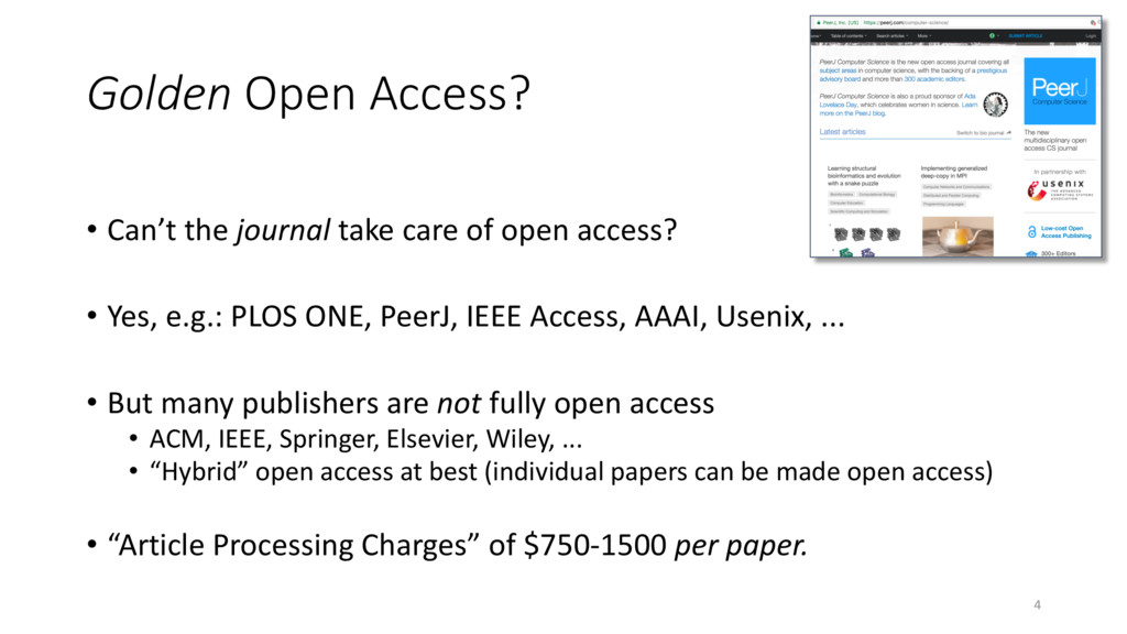 Golden Open Access? • Can't the journal take ca...