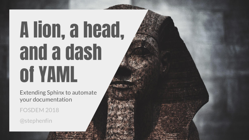 A lion, a head, and a dash of YAML Extending Sp...