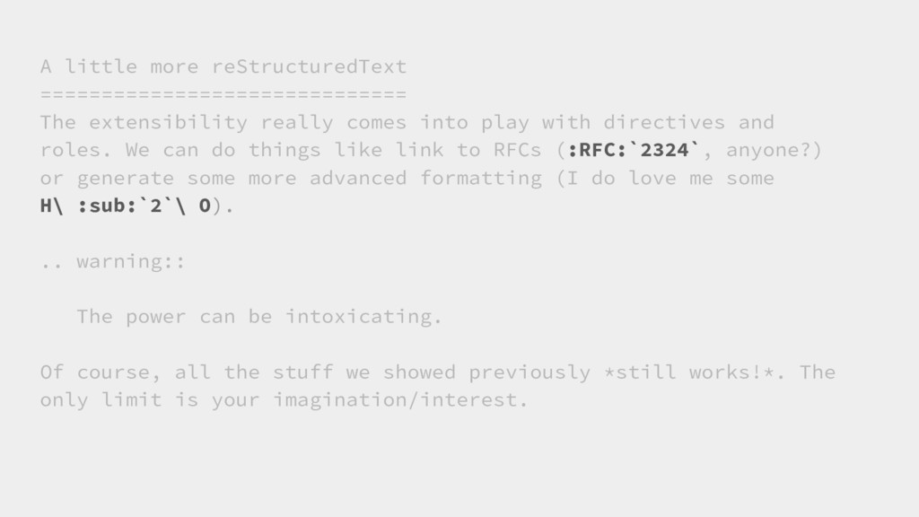 A little more reStructuredText ================...