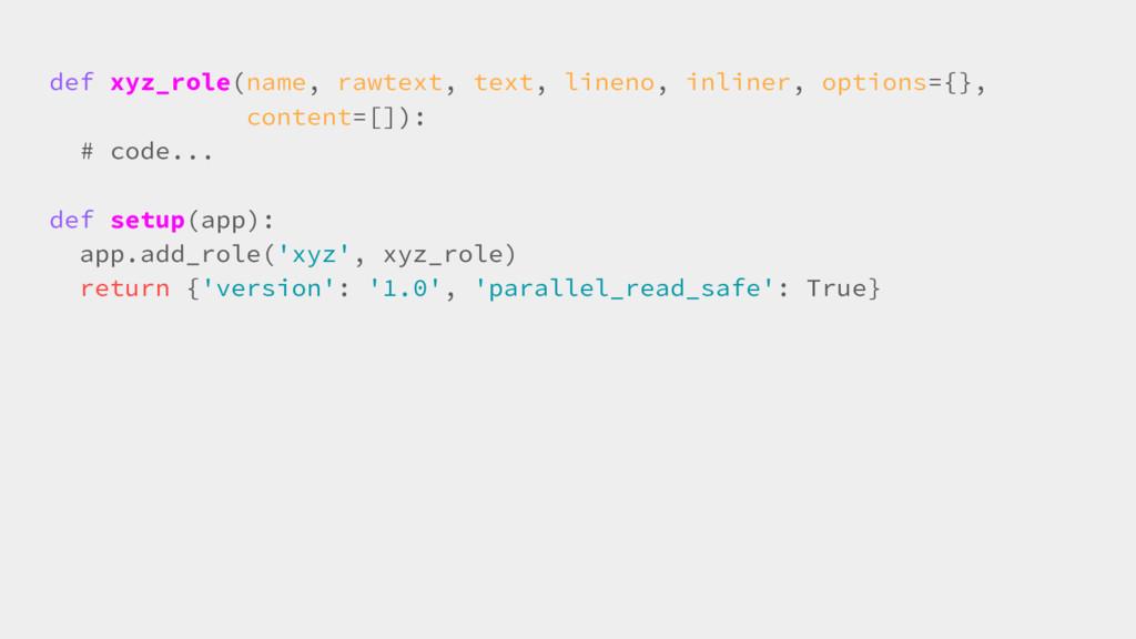 def xyz_role(name, rawtext, text, lineno, inlin...