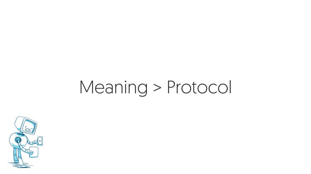 Meaning > Protocol