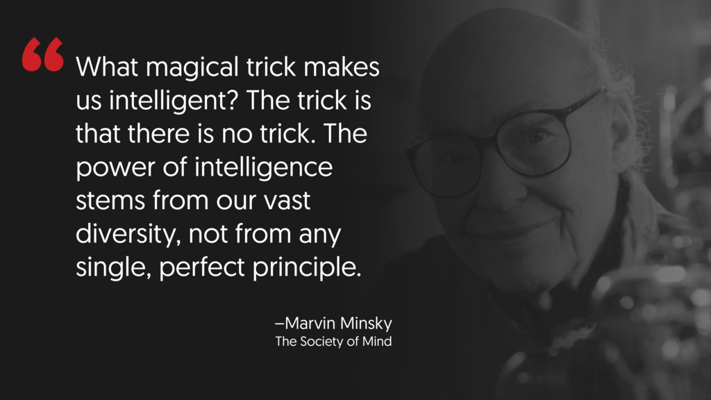 """""""What magical trick makes us intelligent? The t..."""