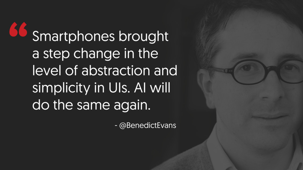 """""""Smartphones brought a step change in the level..."""