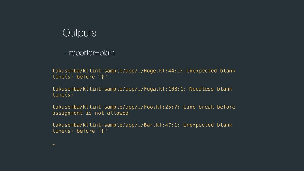 Outputs --reporter=plain takusemba/ktlint-sampl...