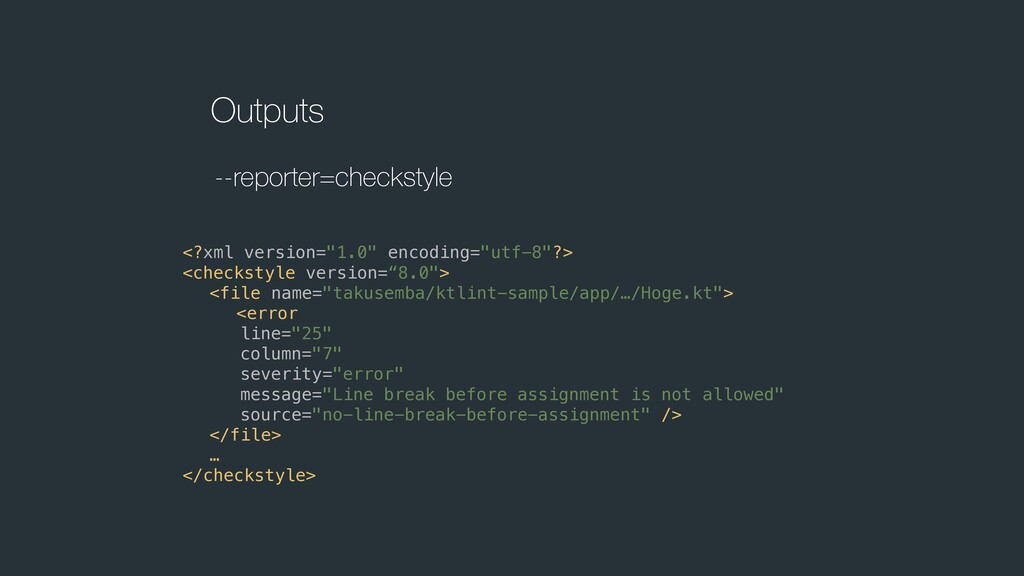 "Outputs --reporter=checkstyle <?xml version=""1...."