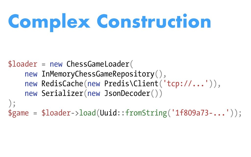 $loader = new ChessGameLoader( new InMemoryChes...