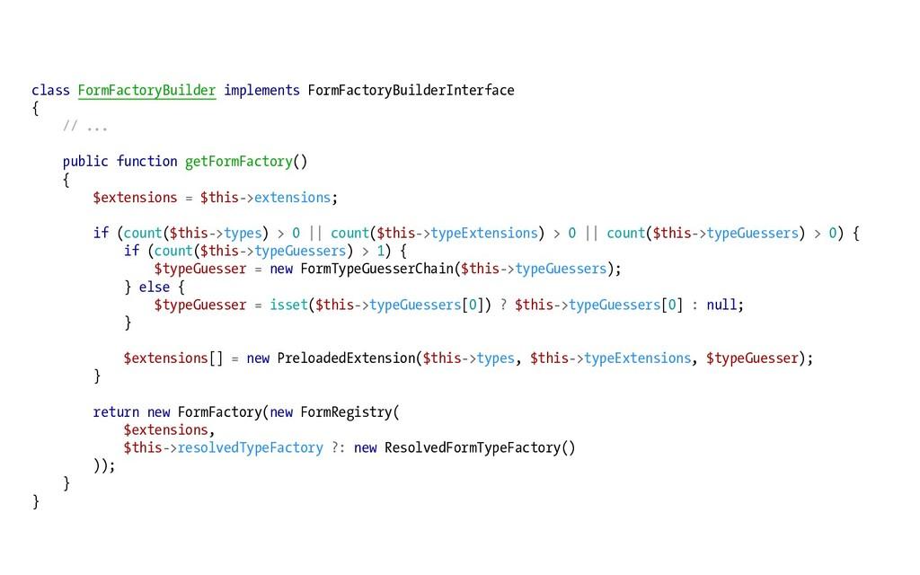class FormFactoryBuilder implements FormFactory...