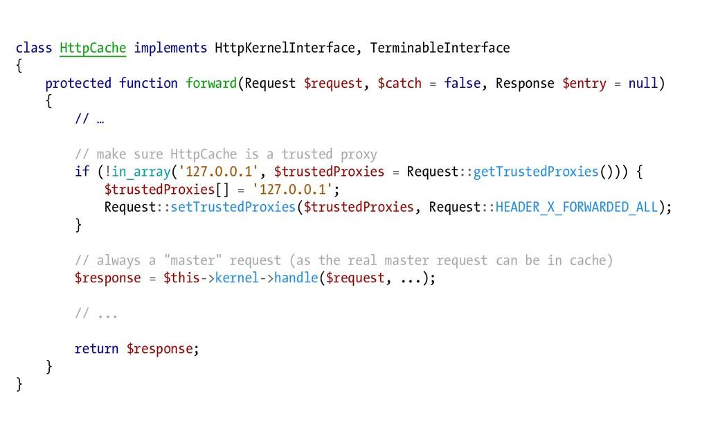 class HttpCache implements HttpKernelInterface,...