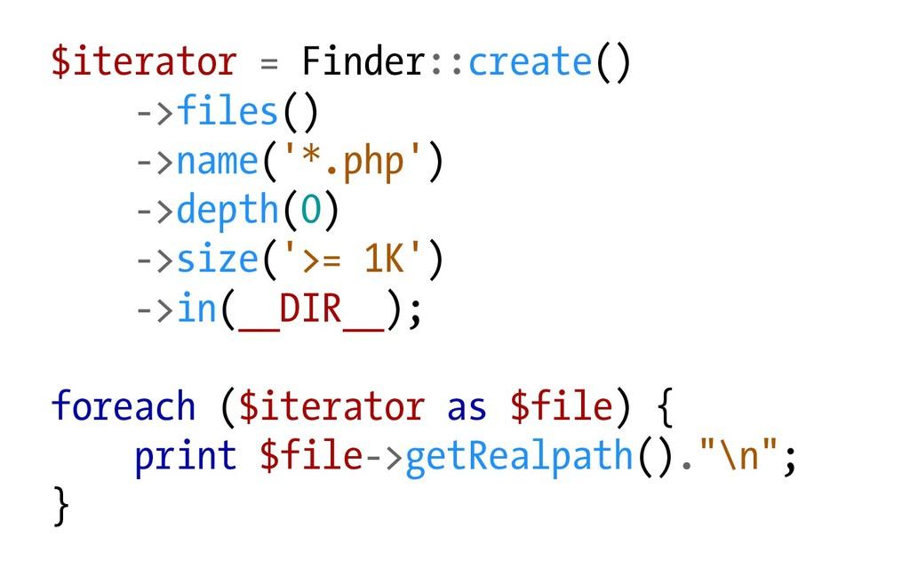 $iterator = Finder::create() ->files() ->name('...
