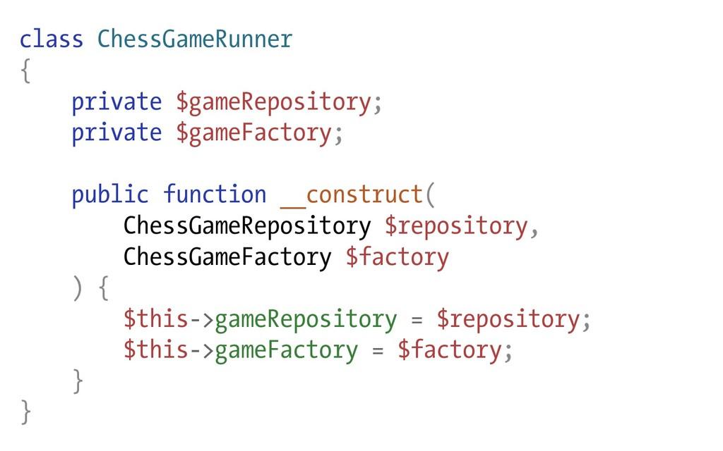 class ChessGameRunner { private $gameRepository...