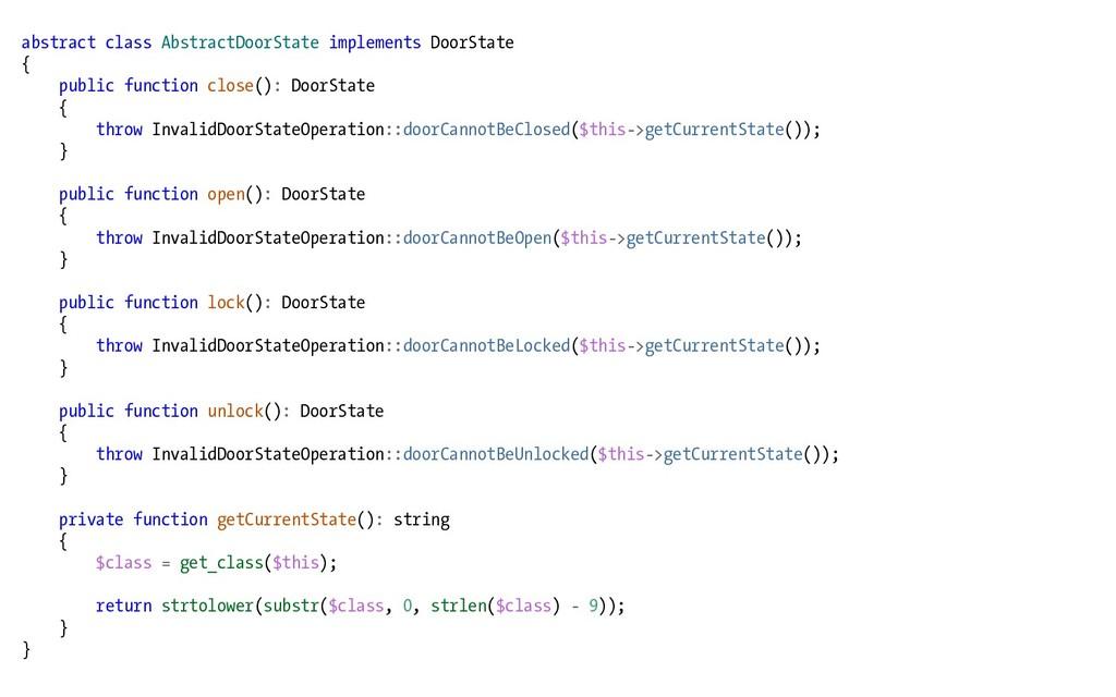 abstract class AbstractDoorState implements Doo...