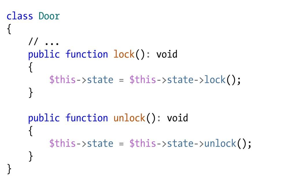 class Door { // ... public function lock(): voi...