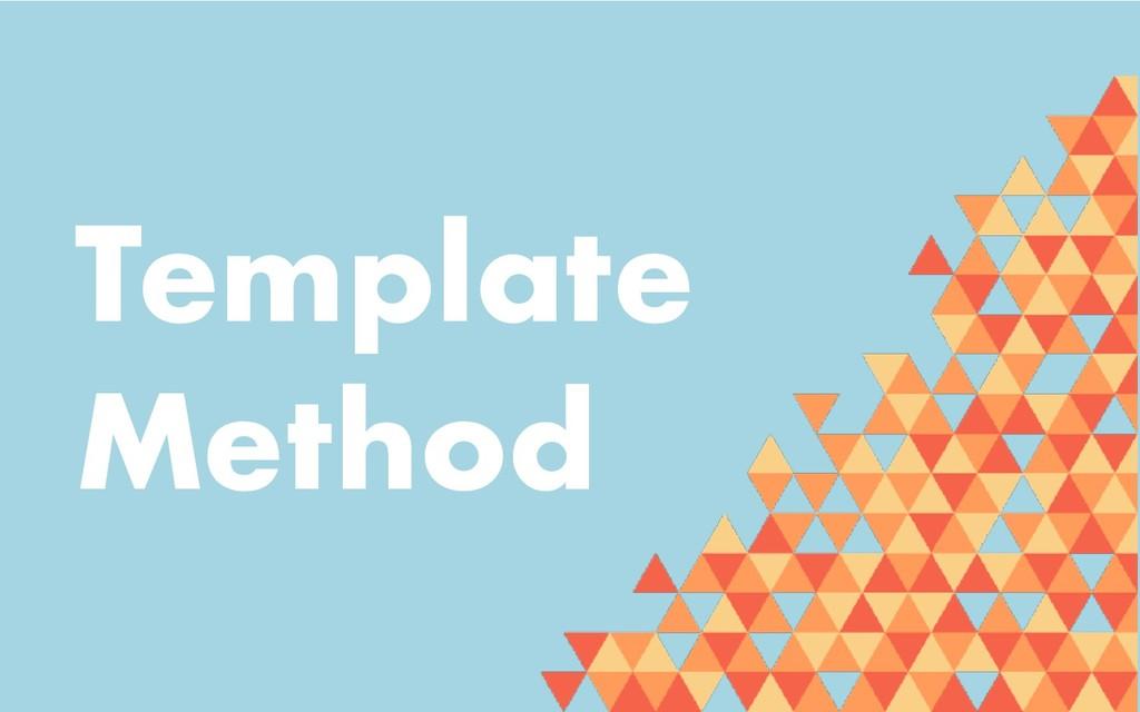 Template Method