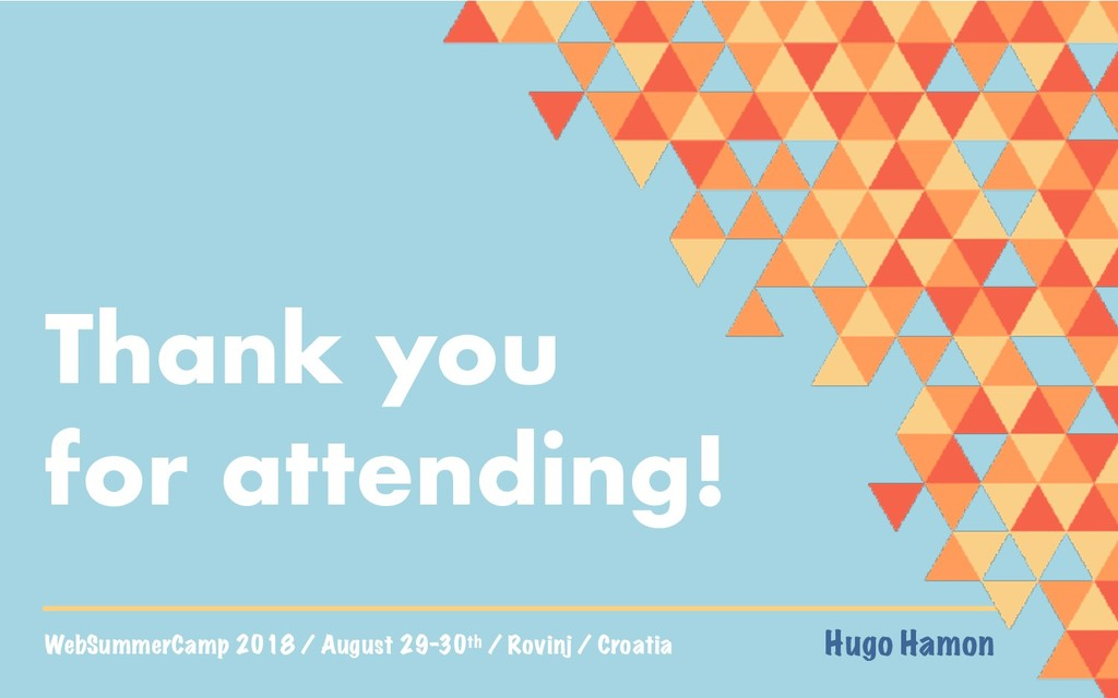WebSummerCamp 2018 / August 29-30th / Rovinj / ...
