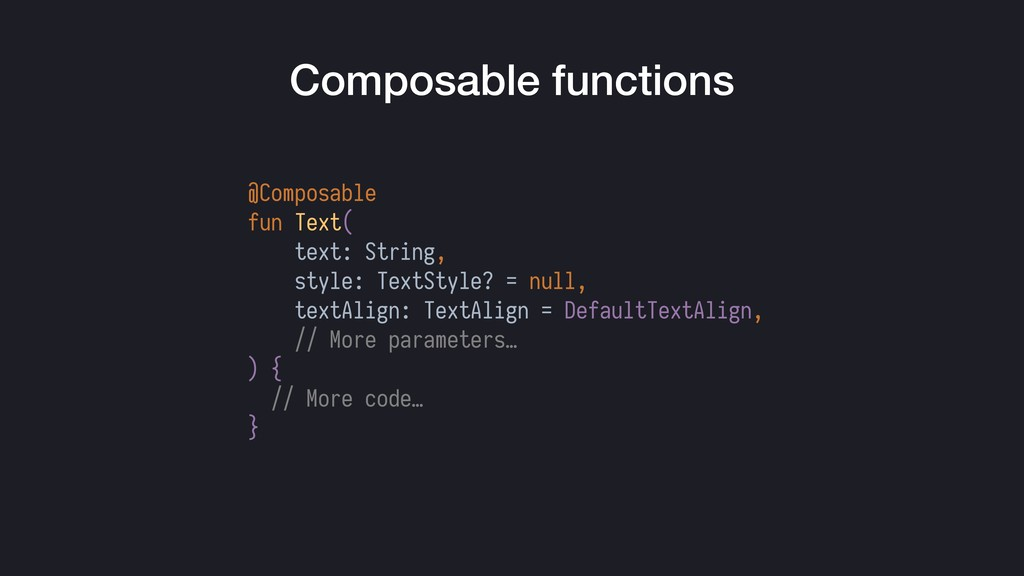 @Composable fun Text( text: String, style: Text...